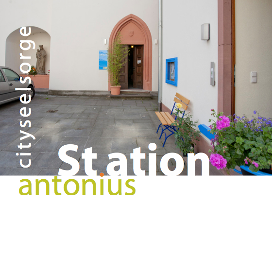 Station Antonius | Cityseelsorge Mainz | Intro